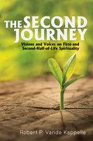 The Second Journey - Robert P. Vande Kappelle