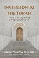 Invitation to the Torah - George Van Pelt Campbell