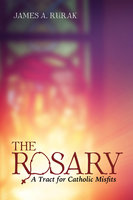 The Rosary - James A. Rurak