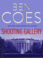 Shooting Gallery - Ben Coes