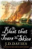 The Blast that Tears the Skies - J.D. Davies