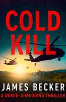 Cold Kill - James Becker
