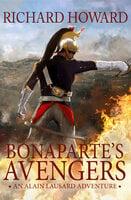 Bonaparte's Avengers - Richard Howard