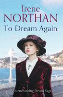To Dream Again - Irene Northan