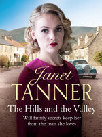 The Hills and the Valley - Janet Tanner