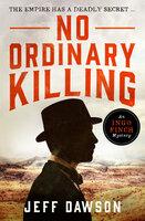 No Ordinary Killing - Jeff Dawson