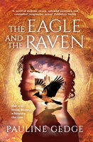 The Eagle and the Raven - Pauline Gedge