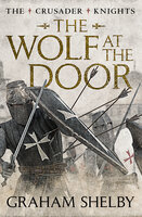 The Wolf at the Door - Graham Shelby