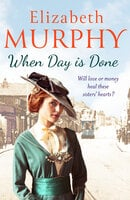 When Day is Done - Elizabeth Murphy