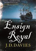 Ensign Royal - J.D. Davies