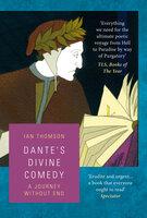 Dante's Divine Comedy - Ian Thomson