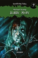 Terrifying Tales #4: Bloody Mary - Michael Kamp