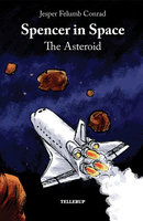 Spencer in Space #4: The Asteroid - Jesper Felumb Conrad