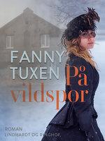På vildspor. Fortælling - Fanny Tuxen