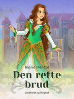 Den rette brud - Ingrid Hentze