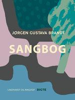 Sangbog - Jørgen Gustava Brandt