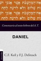 Comentario al texto hebreo del Antiguo Testamento - Daniel - Carl Friedrich Keil