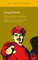 El profeta mudo - Joseph Roth