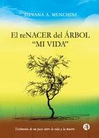 El reNACERdel árbol - Silvana A. Menchini