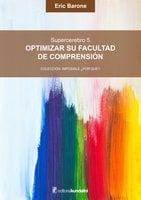 Optimizar su facultad de comprensión - Eric Brone