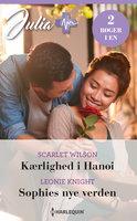 Kærlighed i Hanoi / Sophies nye verden - Scarlet Wilson, Leonie Knight