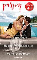 Vild med Vegas / Kunsten at forelske sig / Kongelig romance - Charlene Sands, Jules Bennett, Joss Wood
