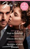 Magt og lidenskab / Prinsen eller frøen / Øjeblikke af glæde - Abby Green, Tara Pammi, Jennifer Hayward
