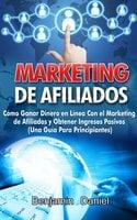 Marketing De Afiliados - Benjamin Daniel