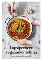 Lapsiperheen vegaanikeittokirja - Suvi Auvinen, Elina Innanen
