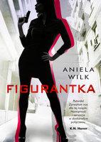 Figurantka - Aniela Wilk
