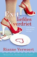 Exit liefdesverdriet - Rianne Verwoert