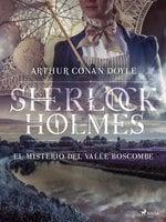 El misterio del valle Boscombe - Arthur Conan Doyle