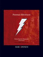 Poemas Eléctricos - Nuria Escrivá Mansanet