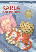 Carlsens Læsestart: Karla har en kat - Line Kyed Knudsen