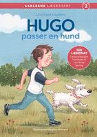 Carlsens Læsestart: Hugo passer en hund - Line Kyed Knudsen