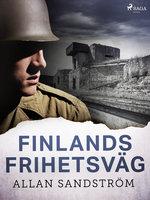 Finlands frihetsväg - Allan Sandström