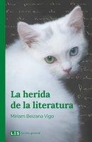 La herida de la literatura - Miriam Beizana Vigo