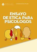 Ensayo de ética para psicólogos - Antonio Sánchez Antillón