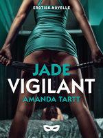 Vigilant - Amanda Tartt