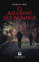 O Assassino dos Números - Marcio Neri