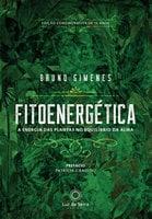 Fitoenergética - Edição Comemorativa de 15 anos - Bruno Gimenes