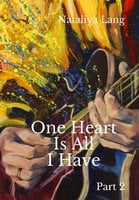 One Heart Is All I Have - Nataliya Lang
