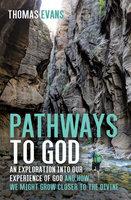 Pathways to God - Thomas Evans
