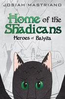 Home of the Shadicans - Josiah Mastriano
