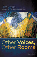 Other Voices, Other Rooms - Tim Vivian