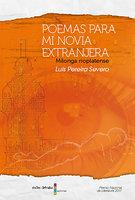 Poemas para mi novia extranjera - Luis Pereira Severo