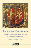 La maldición eterna - Rafael E. López-Corvo