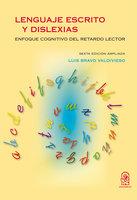 Lenguaje escrito y dislexias - Luis Bravo Valdivieso