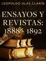 Ensayos y revistas: 1888 - 1892 - Leopoldo Alas Clarín