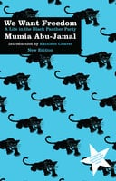 We Want Freedom: A Life in the Black Panther Party (New Edition) - Mumia Abu Jamal